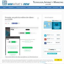 Evergig, un práctico editor de vídeos en la web