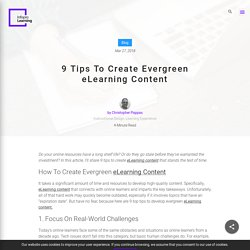 9 Tips To Create Evergreen eLearning Content