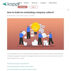 How to build an everlasting company culture?