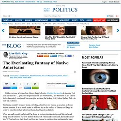 Lise Balk King: The Everlasting Fantasy of Native Americans