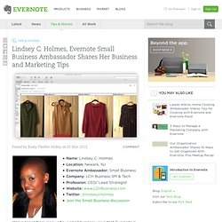 Lindsey C. Holmes, Evernote Small Business Ambassador Shares Her Business and Marketing Tips « Evernote Blogcast