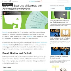 Make The Best Use of Evernote with Automated Note Reviews