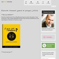 Evernote: Comment, quand et pourquoi j'utilise