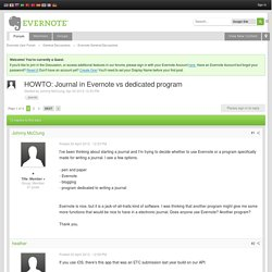 HOWTO: Journal in Evernote vs dedicated program - Evernote General Discussions