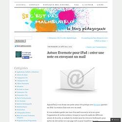 Astuce Evernote pour iPad : créer une note en envoyant un mail
