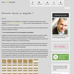 Evernote: Carnet ou étiquette ?