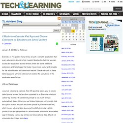 - 6 Must-Have Evernote iPad Apps and Chrome Extensions for Educators and School Leaders
