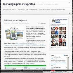 Evernote para Inexpertos - Tecnologia para inexpertos