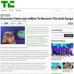 Evernote Takes $50 million To Become The Anti-Zynga