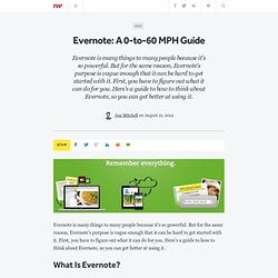 Evernote: A 0-to-60 MPH Guide