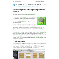 Evernote - for organizing teachers & students