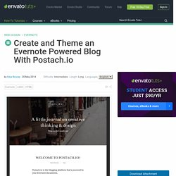 Create and Theme an Evernote Powered Blog With Postach.io
