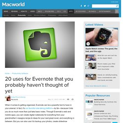 20 uses for Evernote that you probably haven't thought of yet