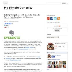 Getting Things Done with Evernote—Projects Part 1: Note Templates for Windows