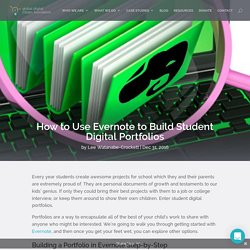 How to Use Evernote to Build Student Digital Portfolios