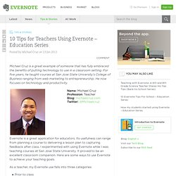 10 Tips for Teachers Using Evernote – Education Series « Evernote Blogcast