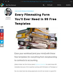Every Filmmaking Form You'll Ever Need in 99 Free Templates