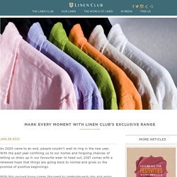 Mark every moment with Linen Club's exclusive range