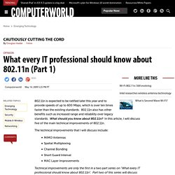 What every IT professional should know about 802.11n (Part 1)