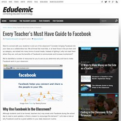 Every Teacher's Must Have Guide to Facebook