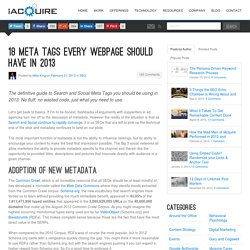18 Meta Tags Every Webpage Should Have in 2013 » iAcquire