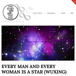 Every Man and Every Woman is a Star (Wuxing)