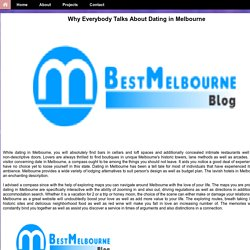 Why Everybody Talks About Dating in Melbourne