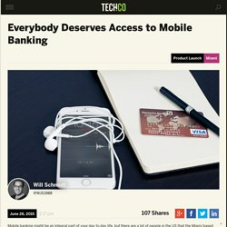 Everybody Deserves Access to Mobile Banking
