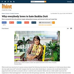 Why everybody loves to hate Barkha Dutt