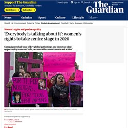 'Everybody is talking about it': women's rights to take centre stage in 2020