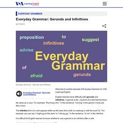Everyday Grammar: Gerunds and Infinitives