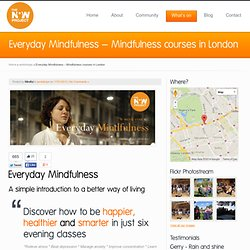 Everyday Mindfulness – Mindfulness courses in London