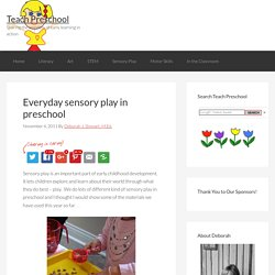 Everyday sensory play in preschool