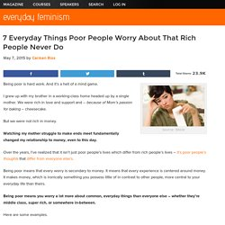 7 Everyday Things Poor People Worry About That Rich People Never Do