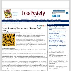 FOOD SAFETY MAGAZINE - AOUT/SEPT 2012 - SANITATION Pests: Everyday Threats to the Human Food Supply