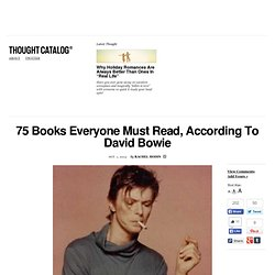 75 Books Everyone Must Read, According To David Bowie