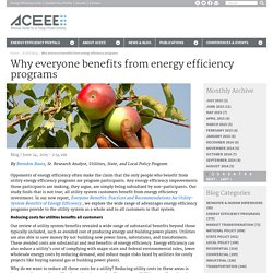 Why Everyone Benefits from Energy Efficiency Programs