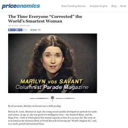 "The Time Everyone ""Corrected"" the World's Smartest Woman"
