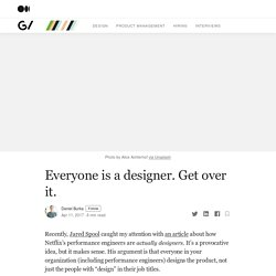 Everyone is a designer. Get over it.