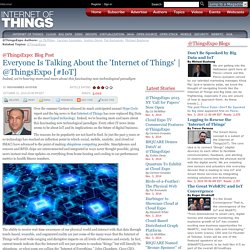 Everyone Is Talking About the 'Internet of Things'