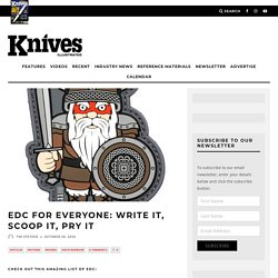 EDC for Everyone: Write It, Scoop It, Pry It - Knives Illustrated