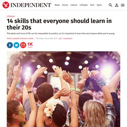 14 skills that everyone should learn in their 20s