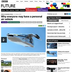 Technology - Why everyone may have a personal air vehicle