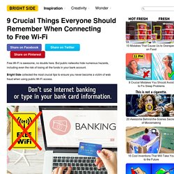 9Crucial Things Everyone Should Remember When Connecting toFree Wi-Fi