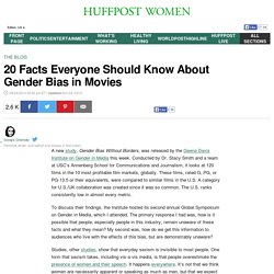 20 Facts Everyone Should Know About Gender Bias in Movies