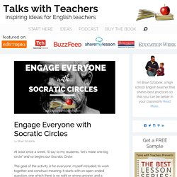 Engage Everyone with Socratic Circles