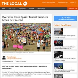 Everyone loves Spain: Tourist numbers break new record - The Local