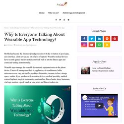 Why Is Everyone Talking About Wearable App Technology?