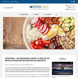Everytable : un restaurant adapte le prix de ses menus en fonction des revenus des habitants - Reponse Conso