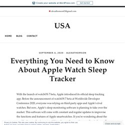 Everything You Need to Know About Apple Watch Sleep Tracker – USA